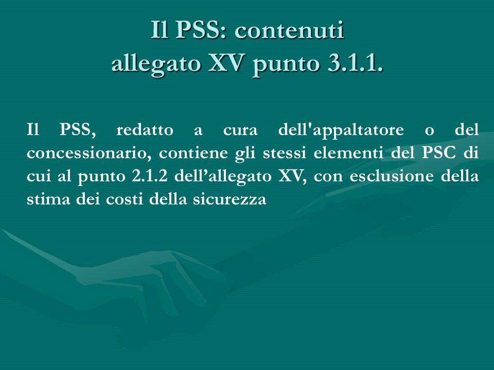Il PSS: contenuti allegato XV punto 3.1.1.