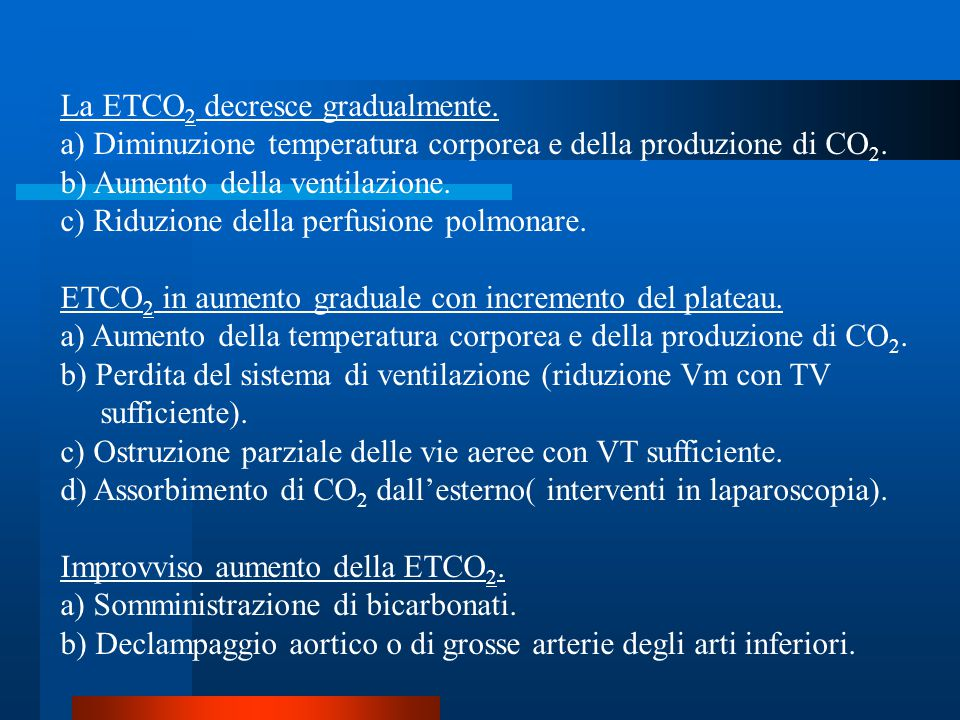 La ETCO2 decresce gradualmente.