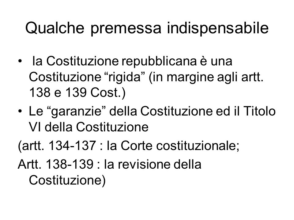 Qualche premessa indispensabile