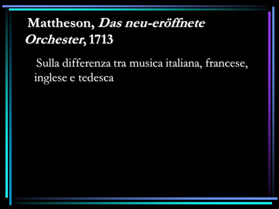 Mattheson, Das neu-eröffnete Orchester, 1713