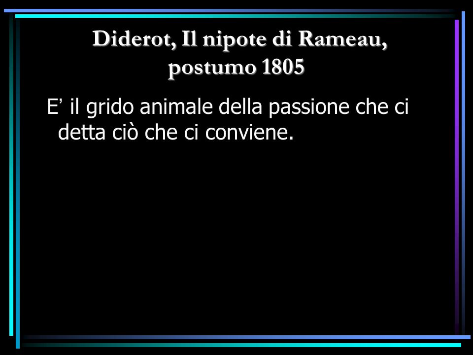 Diderot, Il nipote di Rameau, postumo 1805