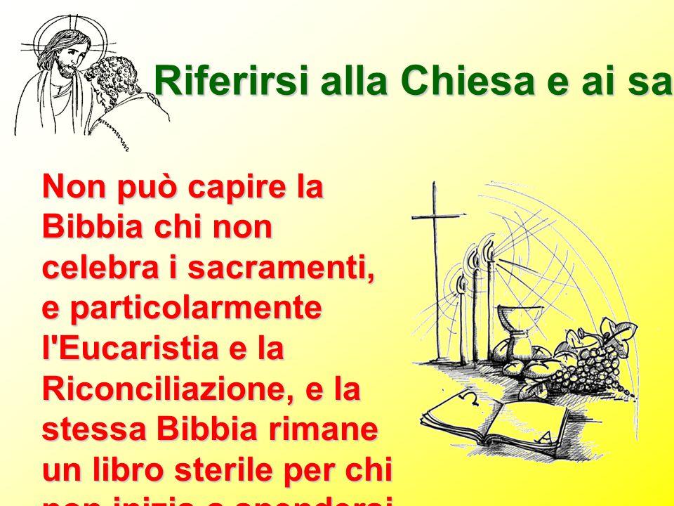 Riferirsi alla Chiesa e ai sacramenti