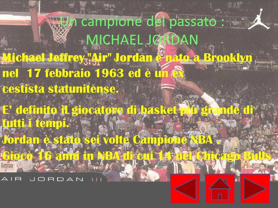 Un campione del passato : MICHAEL JORDAN