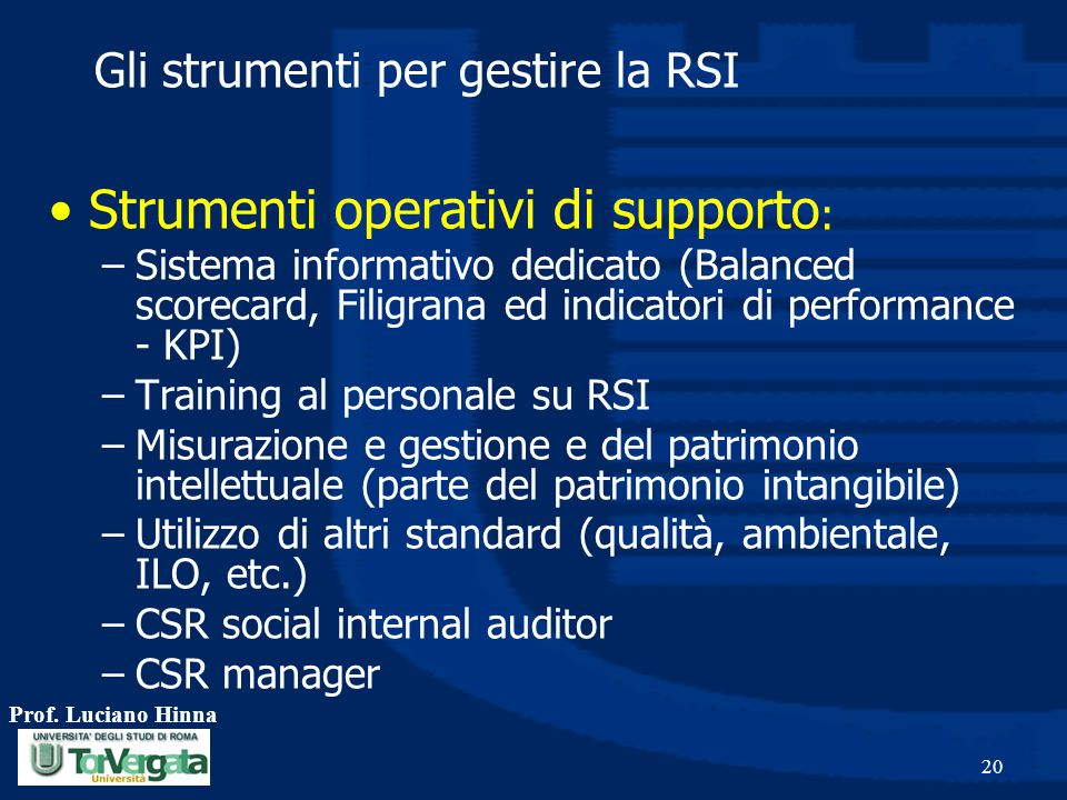 Gli strumenti per gestire la RSI