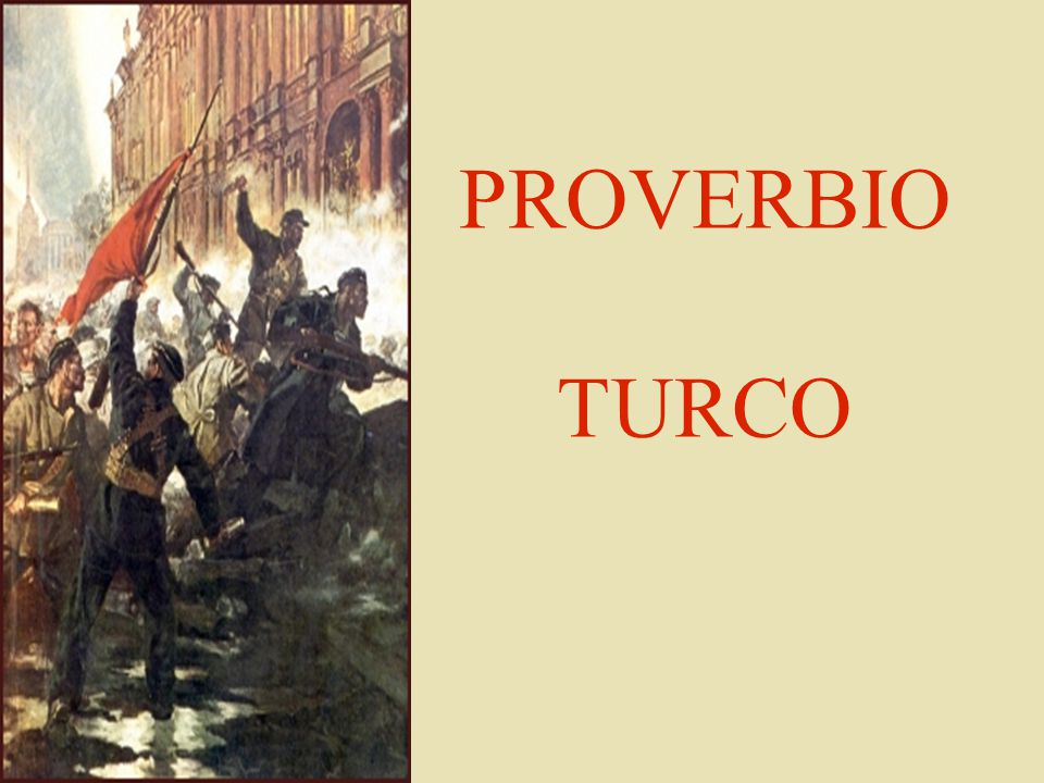 PROVERBIO TURCO