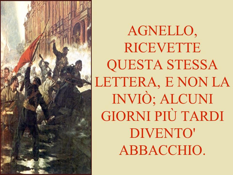 AGNELLO, RICEVETTE QUESTA STESSA LETTERA, E NON LA INVIÒ; ALCUNI GIORNI PIÙ TARDI DIVENTO ABBACCHIO.
