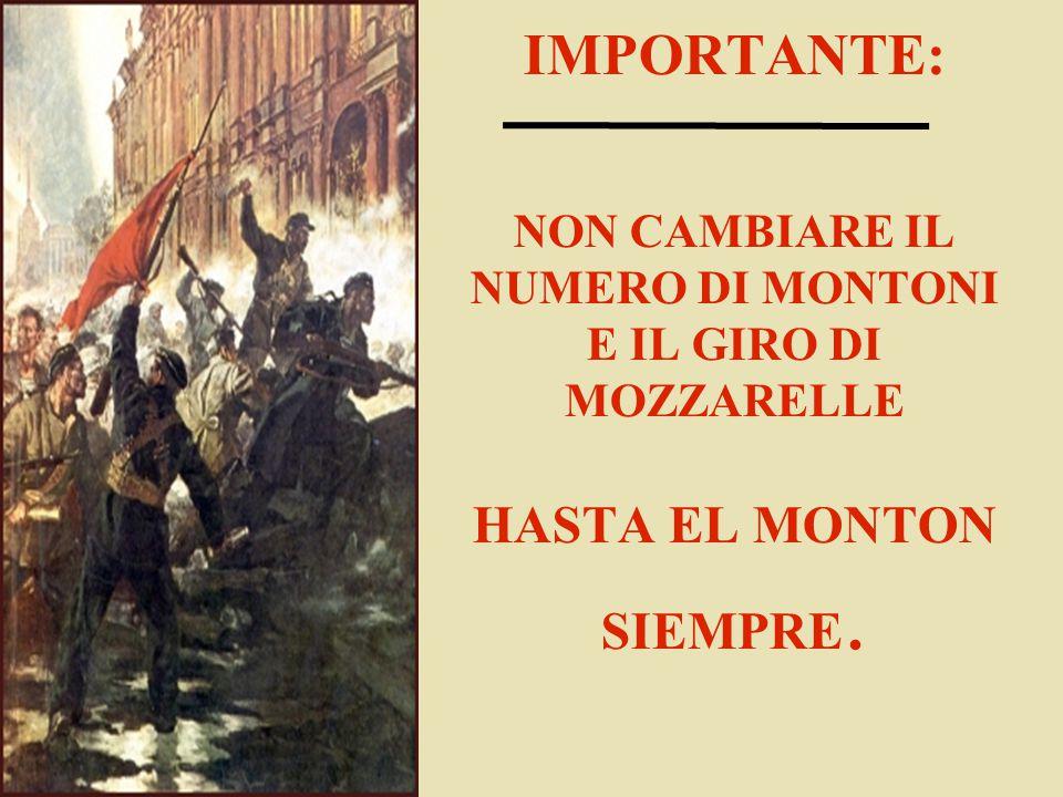 IMPORTANTE: NON CAMBIARE IL NUMERO DI MONTONI E IL GIRO DI MOZZARELLE HASTA EL MONTON SIEMPRE.