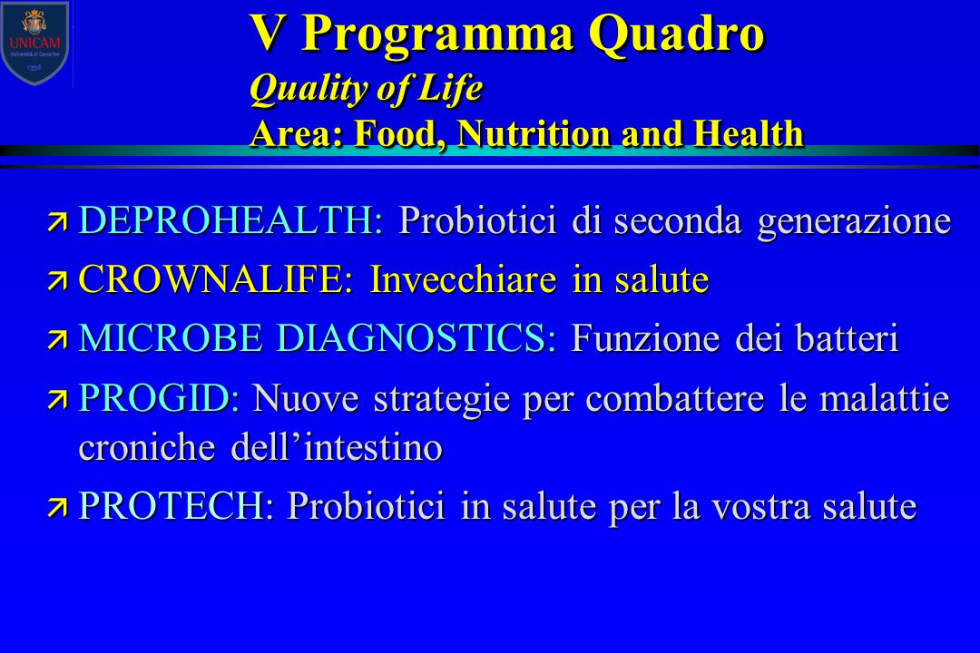 V Programma Quadro Quality of Life Area: Food, Nutrition and Health