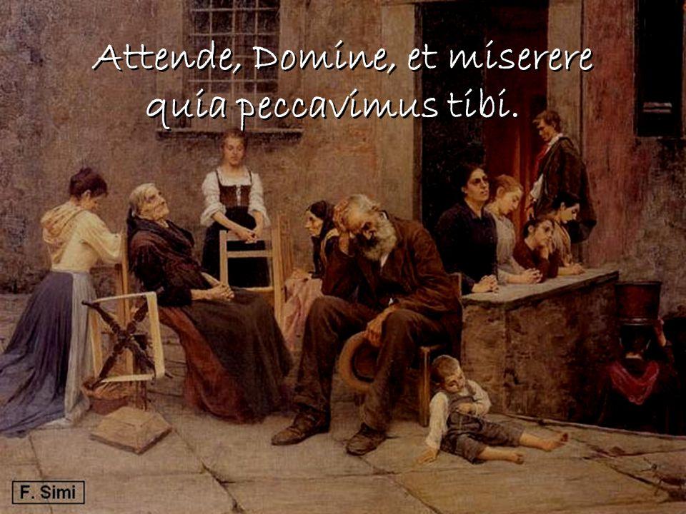 Attende, Domine, et miserere