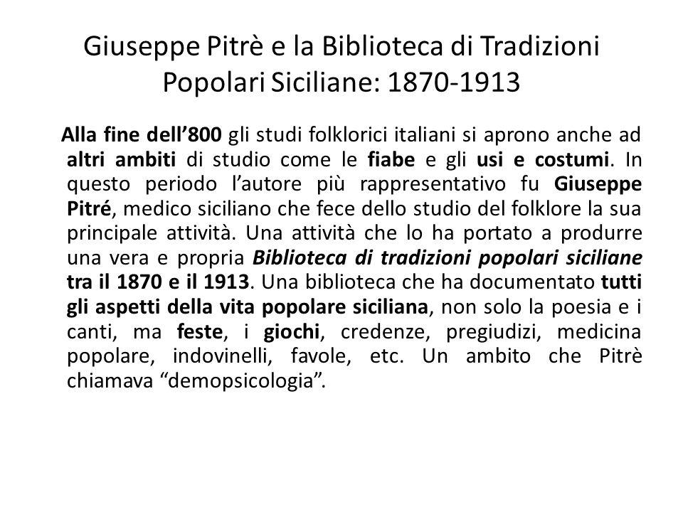 Giuseppe Pitrè e la Biblioteca di Tradizioni Popolari Siciliane: 1870-1913