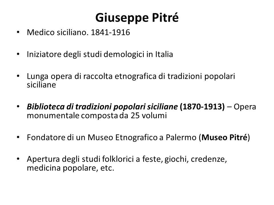 Giuseppe Pitré Medico siciliano. 1841-1916