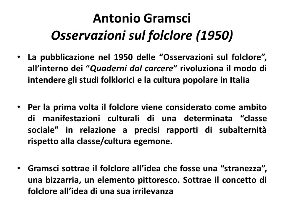 Antonio Gramsci Osservazioni sul folclore (1950)