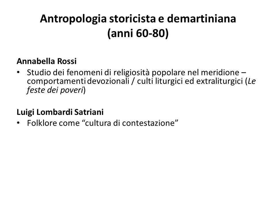 Antropologia storicista e demartiniana (anni 60-80)