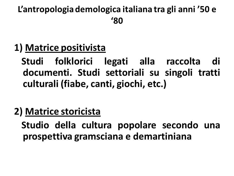 L'antropologia demologica italiana tra gli anni '50 e '80