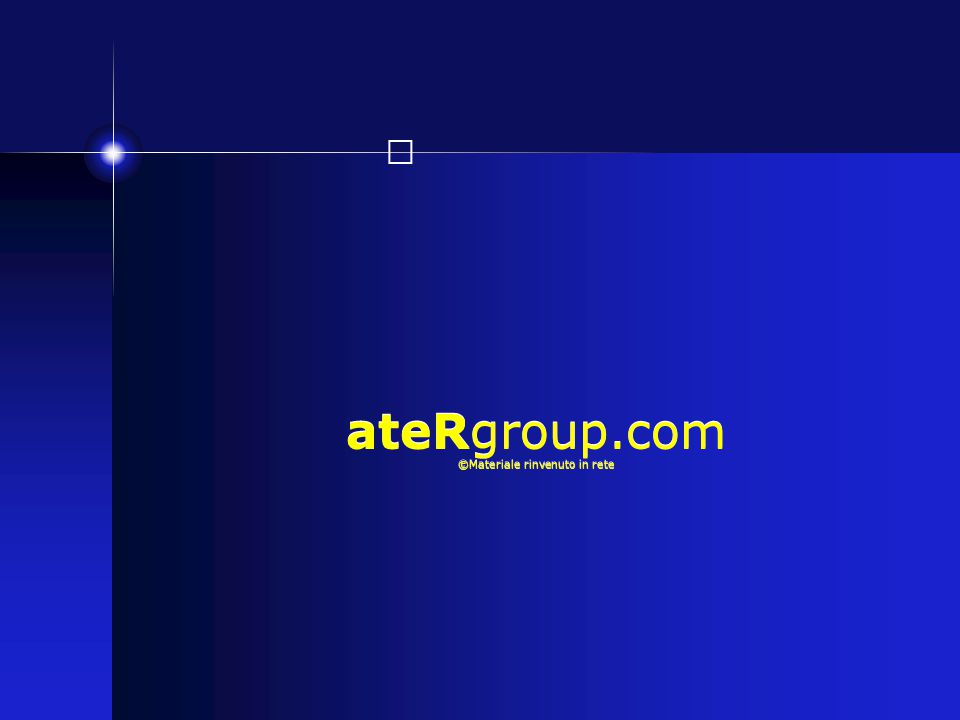 ateRgroup.com ©Materiale rinvenuto in rete