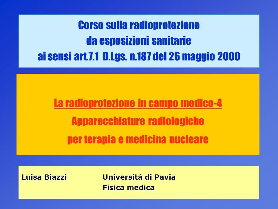La radioprotezione in campo medico-4 Apparecchiature radiologiche