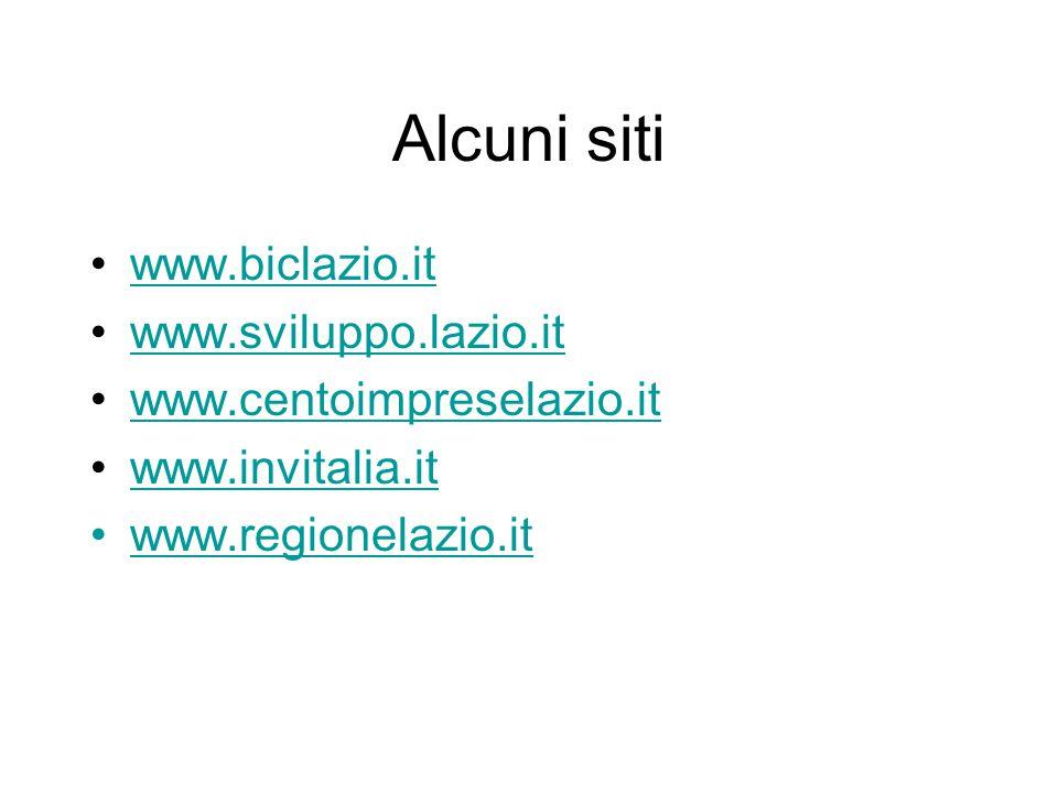 Alcuni siti www.biclazio.it www.sviluppo.lazio.it
