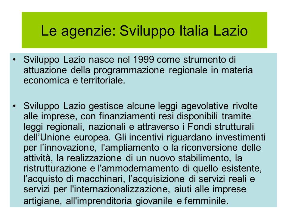 Le agenzie: Sviluppo Italia Lazio