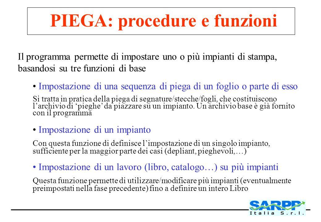PIEGA: procedure e funzioni