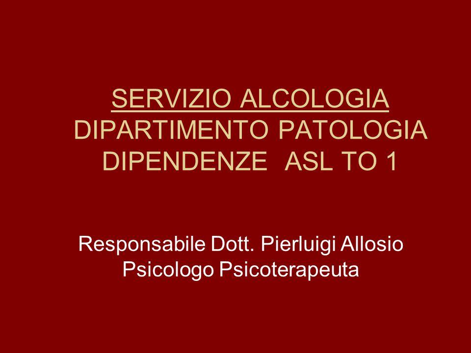 SERVIZIO ALCOLOGIA DIPARTIMENTO PATOLOGIA DIPENDENZE ASL TO 1