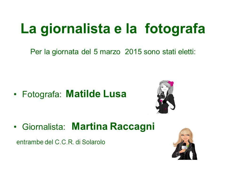 La giornalista e la fotografa