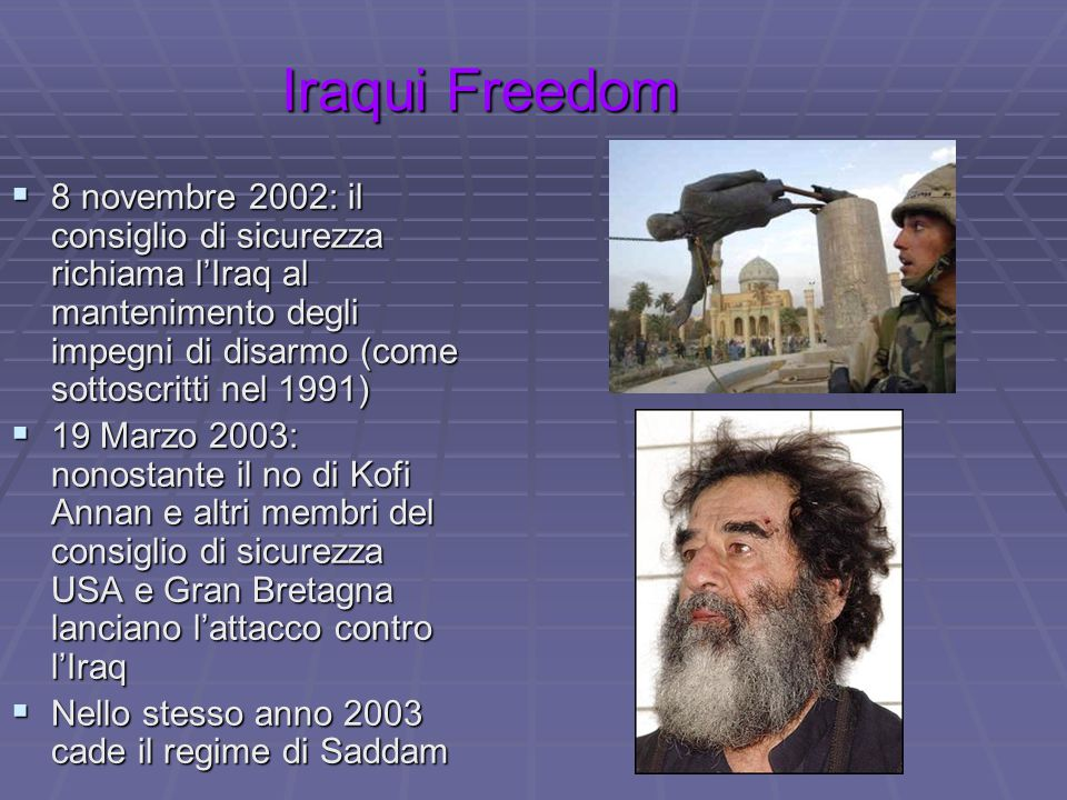 Iraqui Freedom 8 novembre 2002: il consiglio di sicurezza richiama l'Iraq al mantenimento degli impegni di disarmo (come sottoscritti nel 1991)