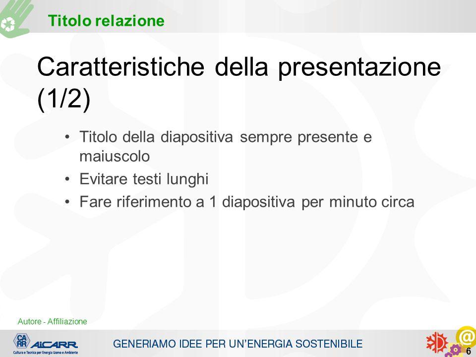 Caratteristiche della presentazione (1/2)