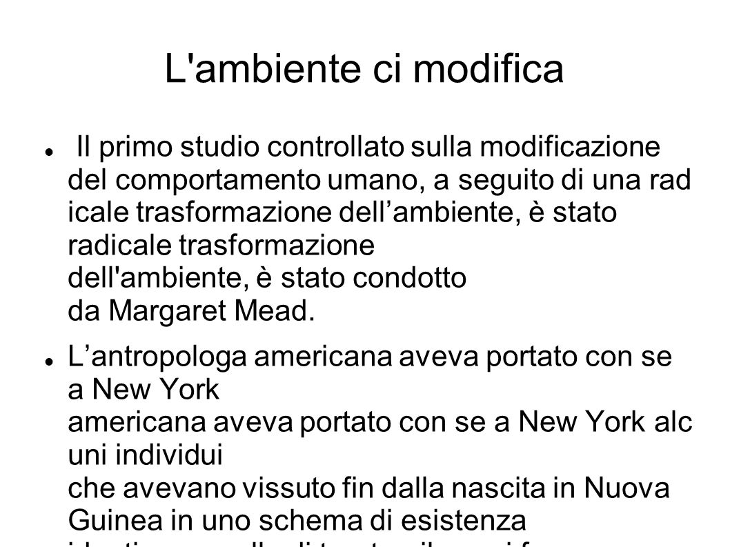 L ambiente ci modifica