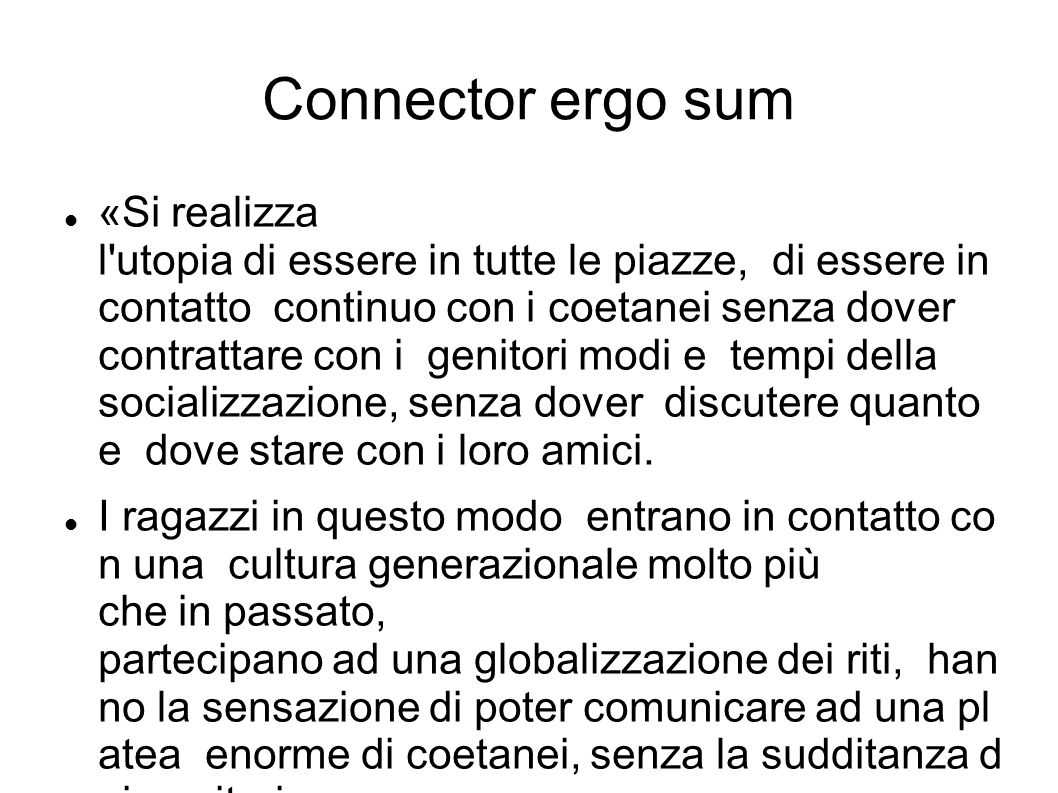 Connector ergo sum