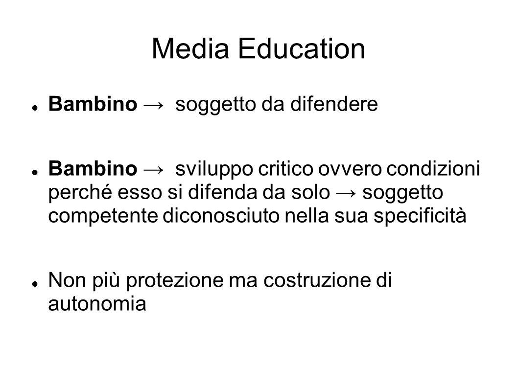 Media Education Bambino → soggetto da difendere