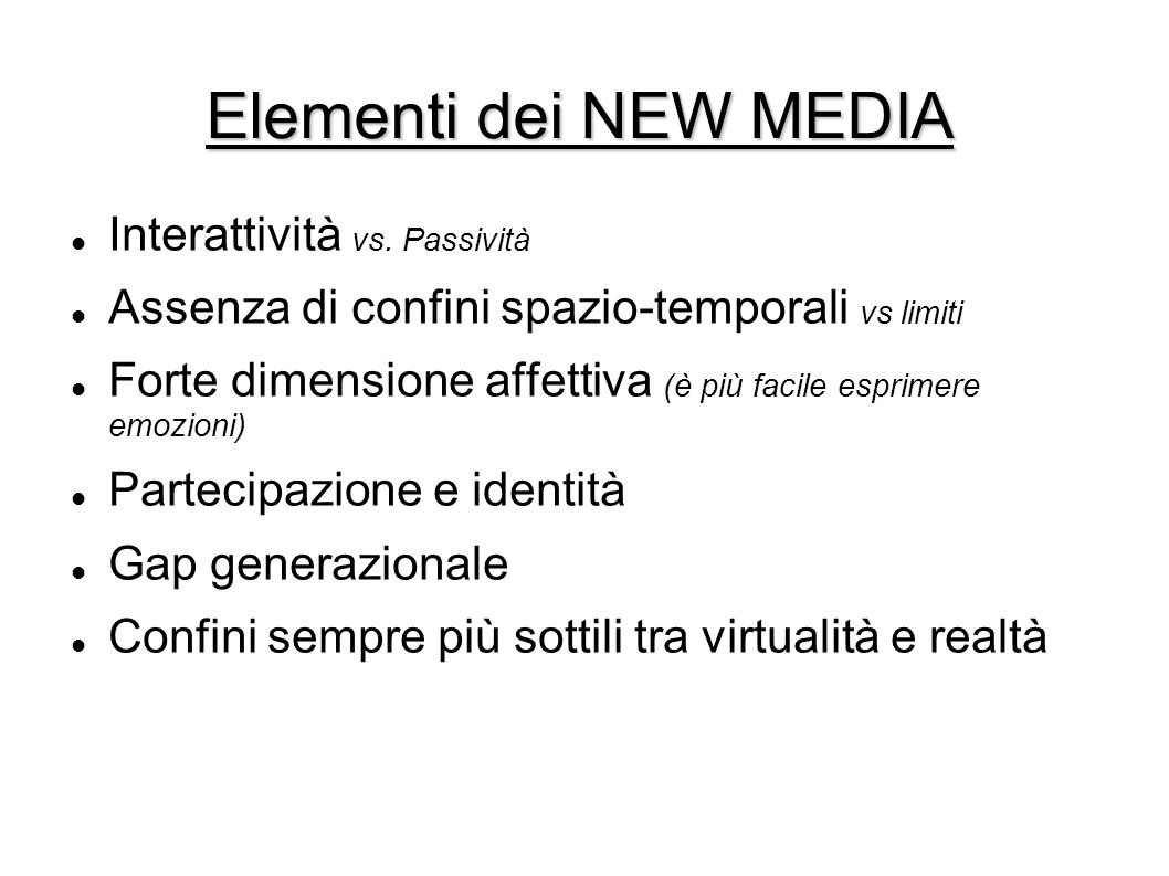 Elementi dei NEW MEDIA Interattività vs. Passività