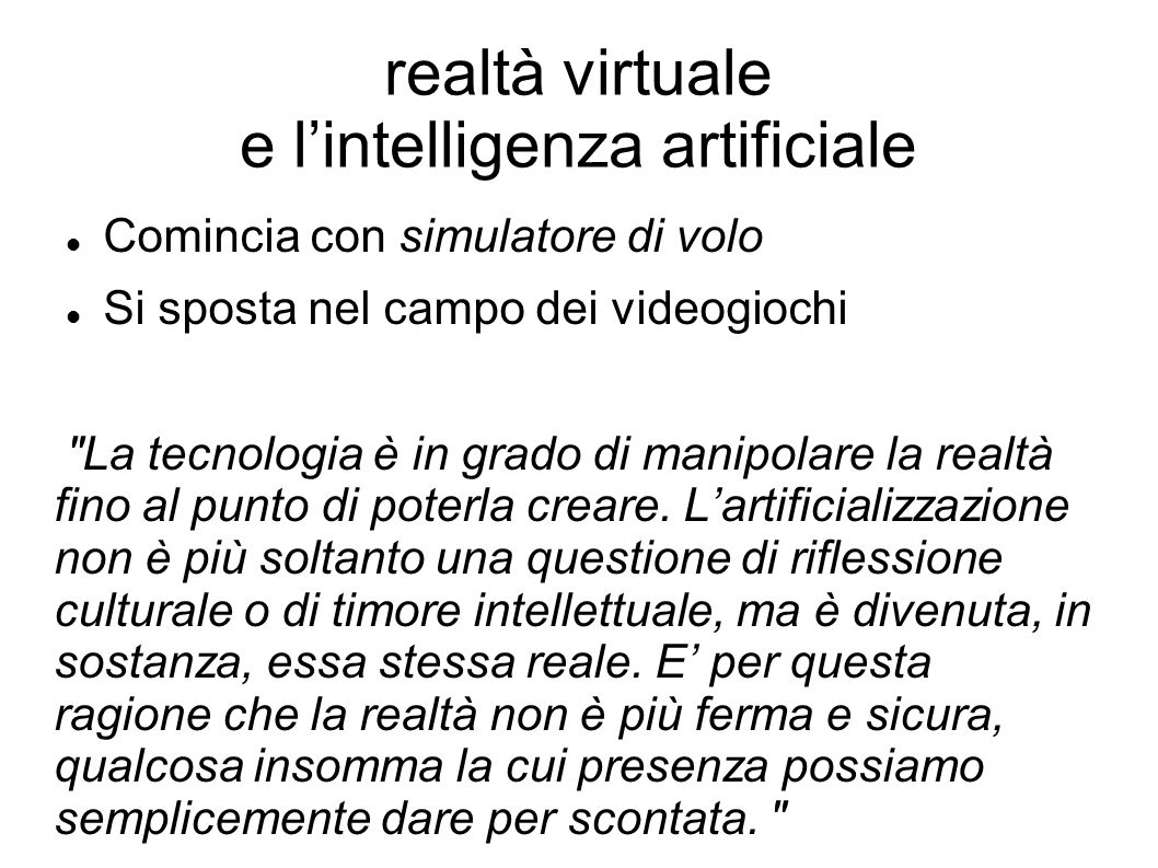 realtà virtuale e l'intelligenza artificiale