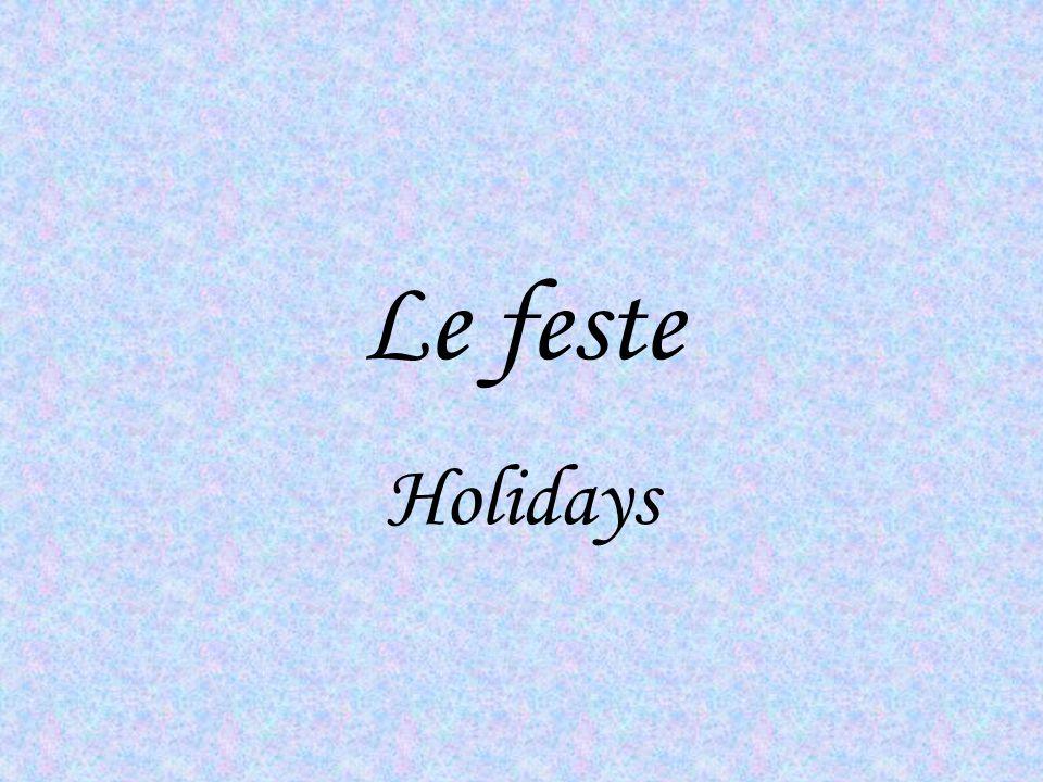 Le feste Holidays