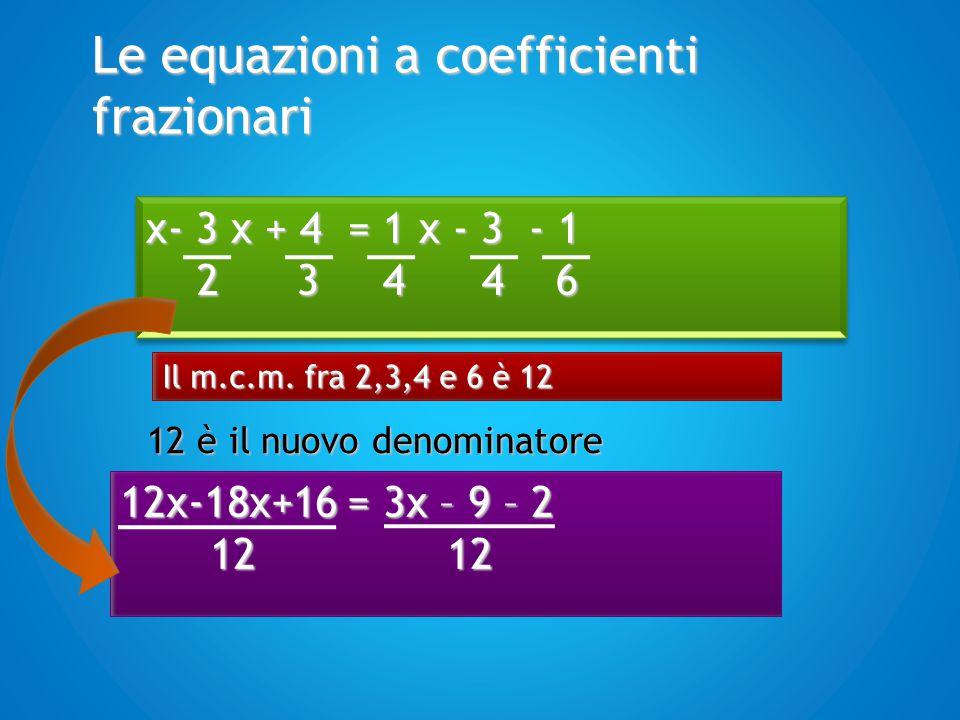 Le equazioni a coefficienti frazionari