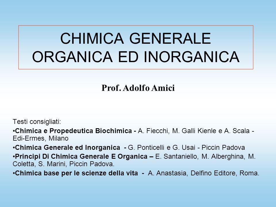 CHIMICA GENERALE ORGANICA ED INORGANICA