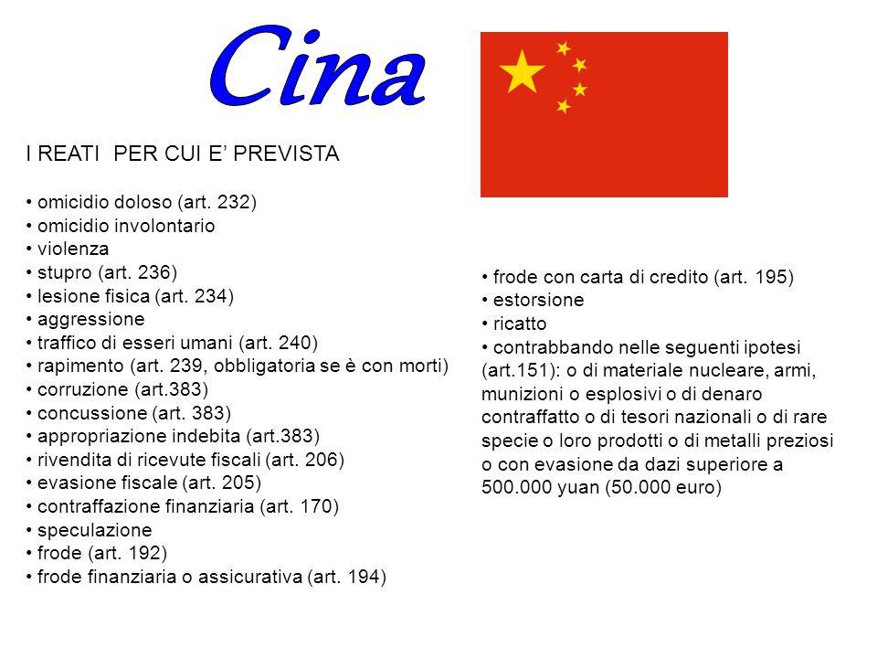Cina I REATI PER CUI E' PREVISTA • omicidio doloso (art. 232)