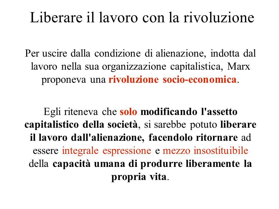 Liberare il lavoro con la rivoluzione