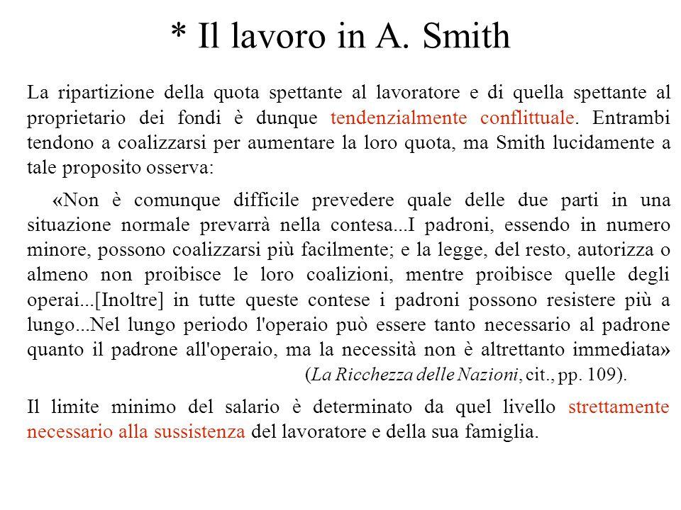 * Il lavoro in A. Smith