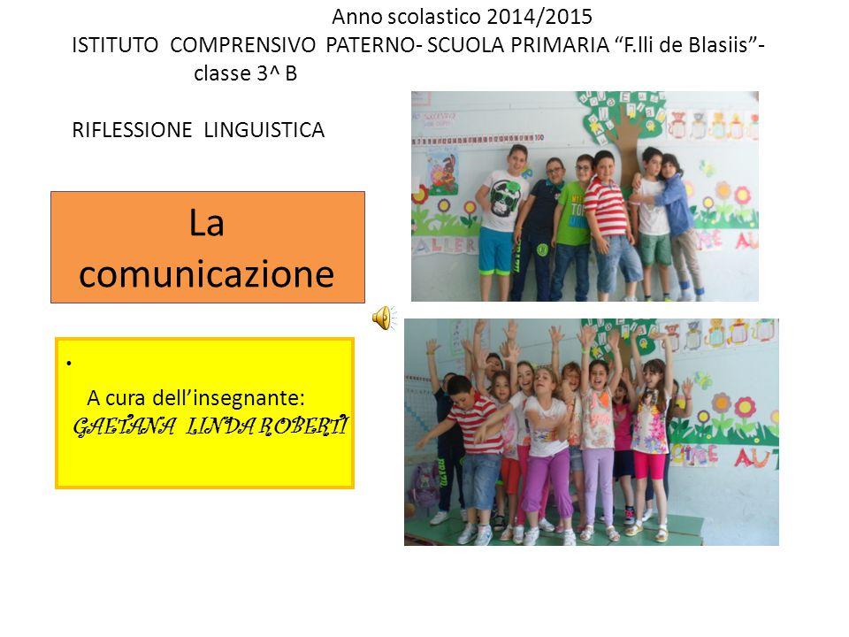 La comunicazione Anno scolastico 2014/2015