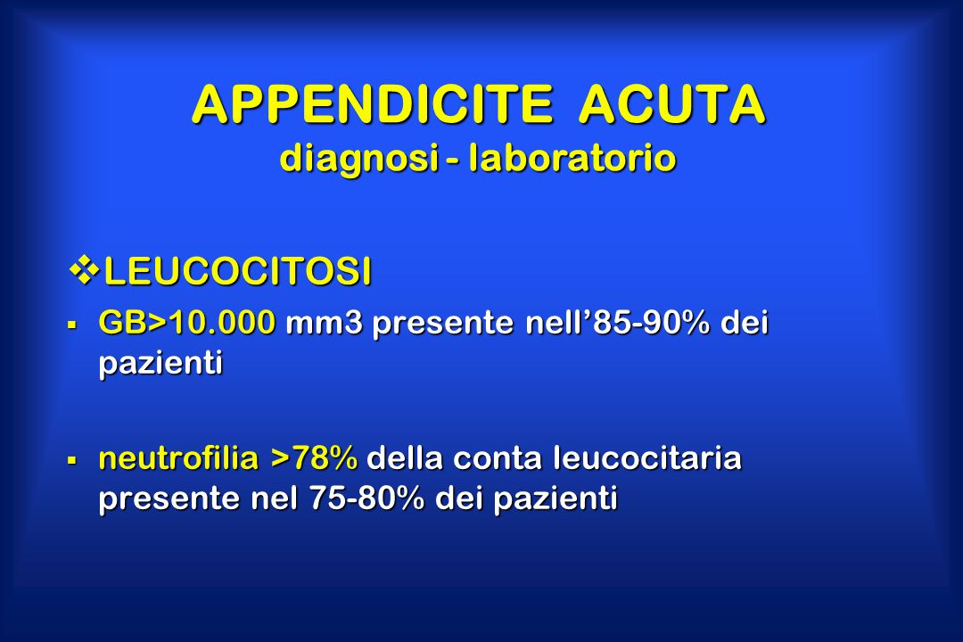 APPENDICITE ACUTA diagnosi - laboratorio