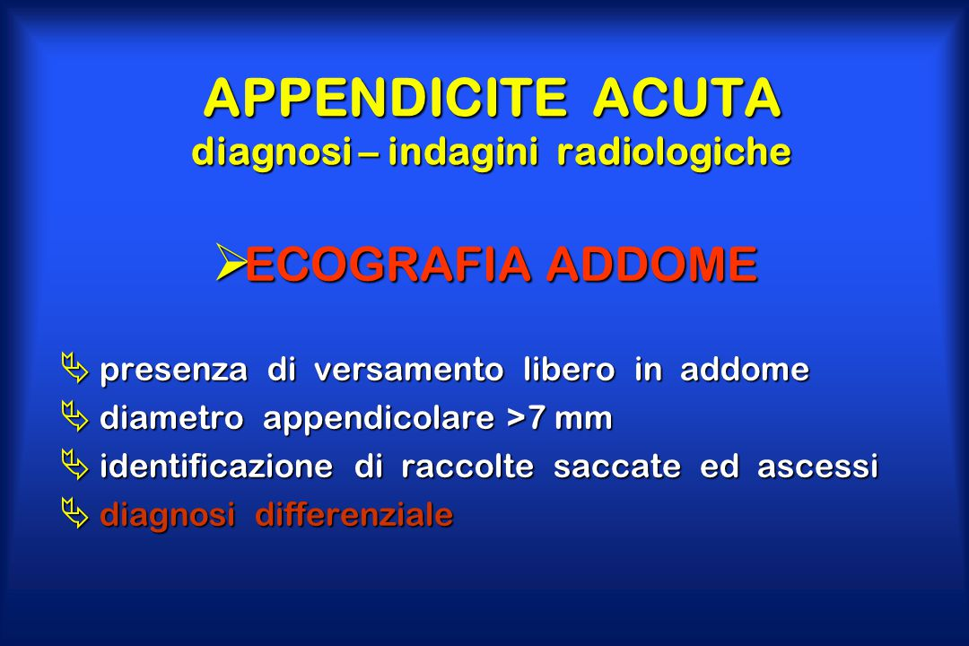 APPENDICITE ACUTA diagnosi – indagini radiologiche