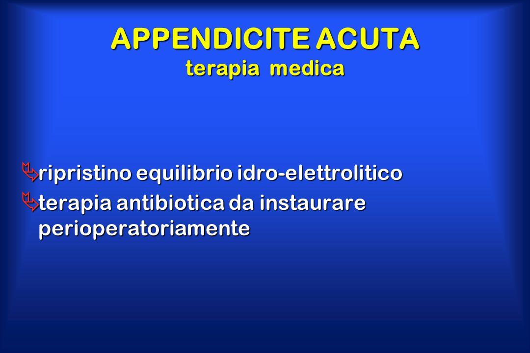 APPENDICITE ACUTA terapia medica