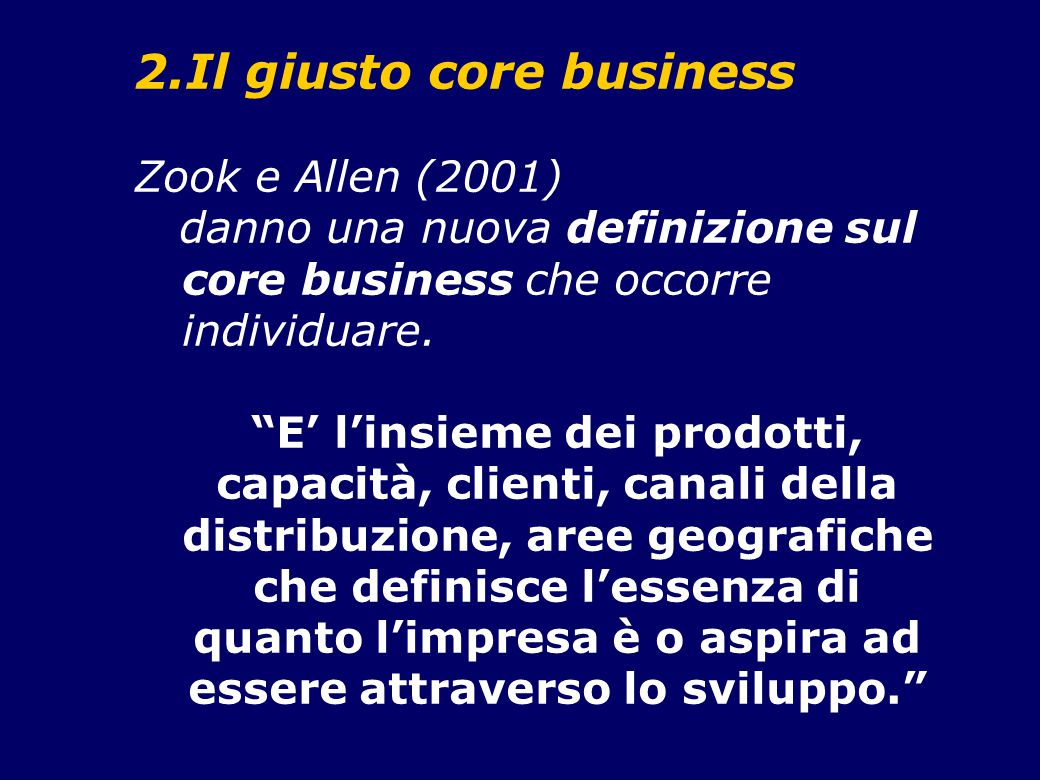 Il giusto core business