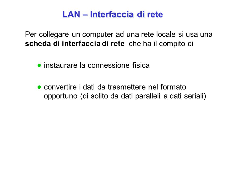 LAN – Interfaccia di rete