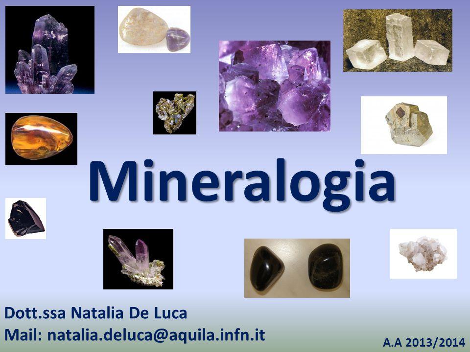 Mineralogia Dott.ssa Natalia De Luca