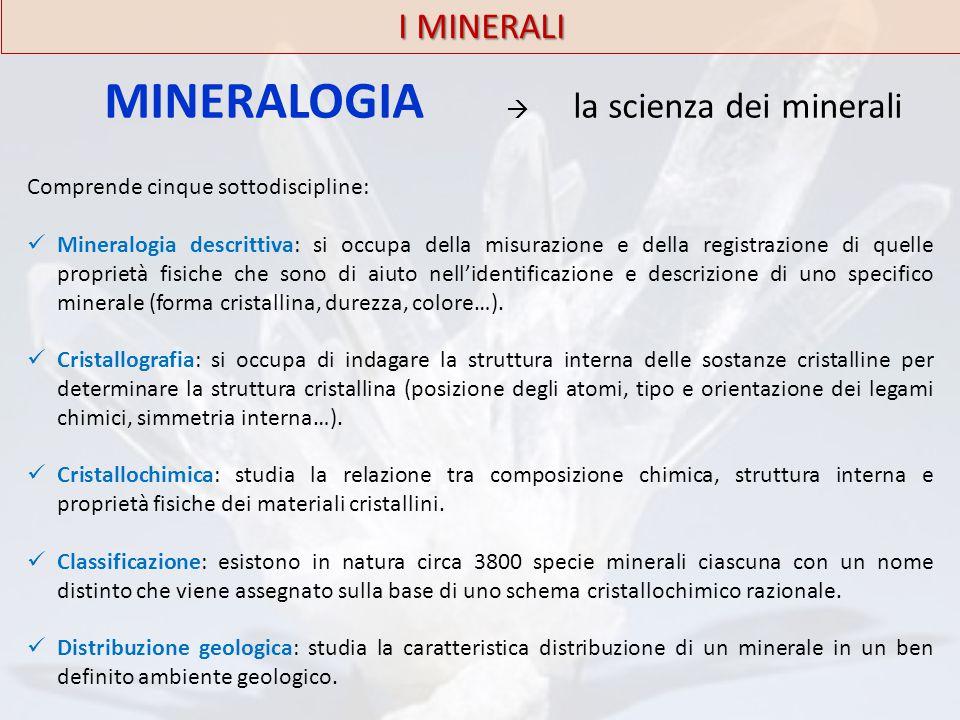 MINERALOGIA  la scienza dei minerali