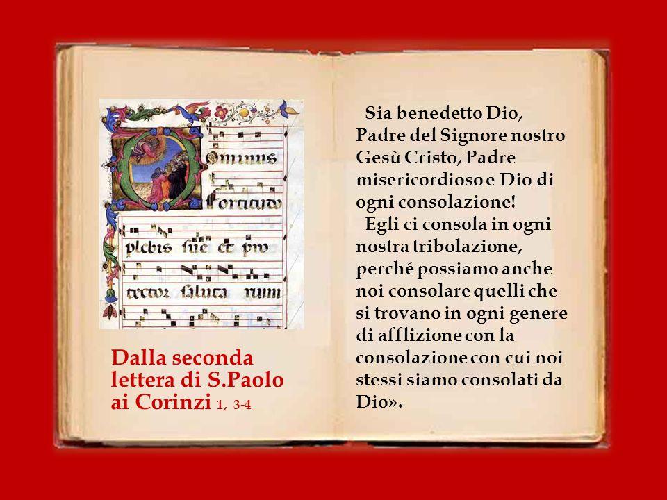 Dalla seconda lettera di S.Paolo ai Corinzi 1, 3-4