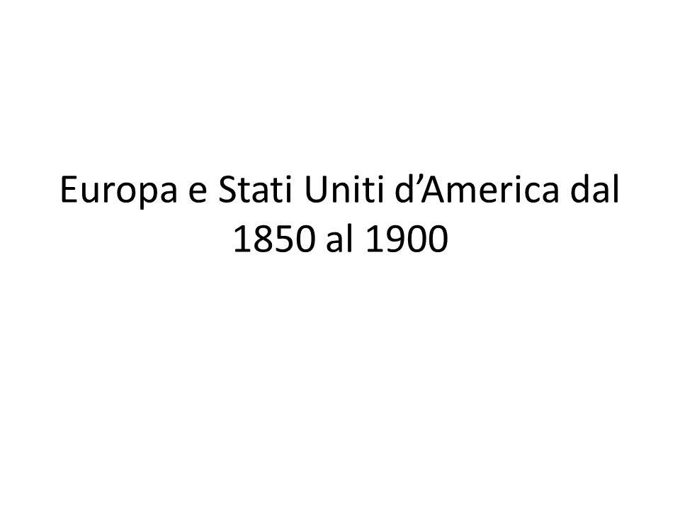 Europa e Stati Uniti d'America dal 1850 al 1900
