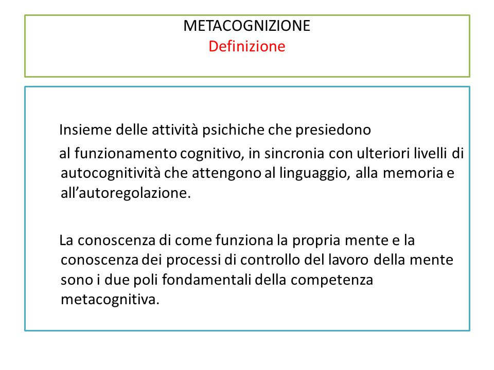 METACOGNIZIONE Definizione