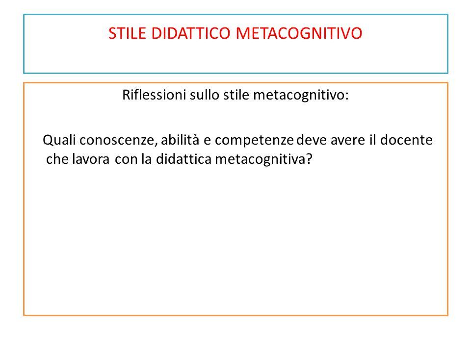 STILE DIDATTICO METACOGNITIVO